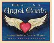 Healing Angel Cards - Toni Carmine Salerno